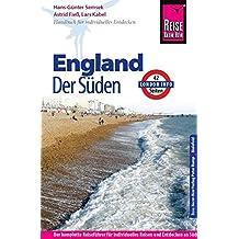 Reise Know-How England - der Süden mit London: Reiseführer für individuelles Entdecken