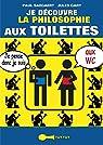 Je découvre la philosophie aux toilettes par Saegaert