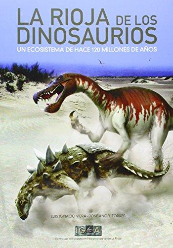La Rioja de los dinosaurios