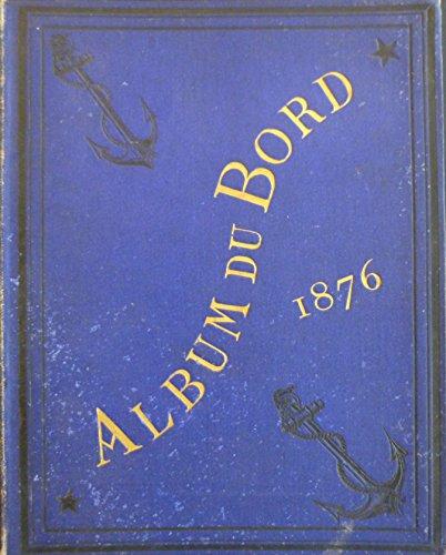 L'Album du Bord. Galerie de portraits authentiques des membres du Jury franais et de leurs compagnons embarqus sur et pour