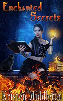 Enchanted Secrets (Witches of Bayport) Book One by [Middleton, Kristen]