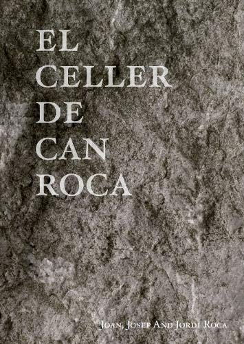 El Celler De Can Roca par Joan Roca