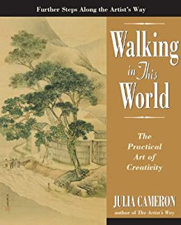 Walking in This World by [Cameron, Julia]