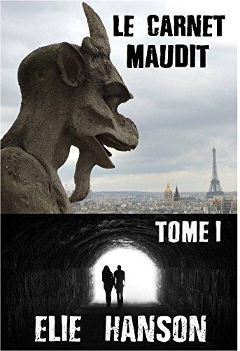 Couverture du livre Le Carnet Maudit - Tome I: DEBARQUEMENT