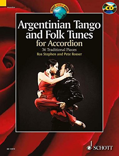 Argentinian Tango and Folk Tunes for Accordion Accordeon +CD (Schott World Music)