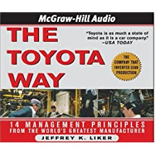 The Toyota Way: 14 Management Principles from the World's Gratest Manufacturer