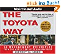 The Toyota Way: What Toyota Can Teach Any Business About High Quality, Efficience, and Speed