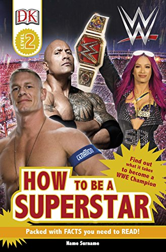 How to be a WWE superstar.