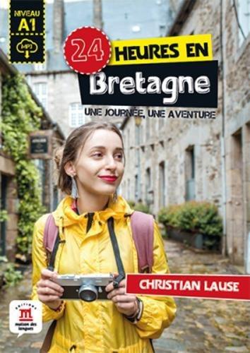 Collection 24 Heures: 24 heures en Bretagne + MP3 telechargeable (A1) por Romain Racine