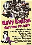 Coffret Nelly Kaplan 6 DVD - Plaisir d'amour / Charles et Lucie / Il faut vivre dangereusement / Papa les petits bateaux / La Fiancée du pirate