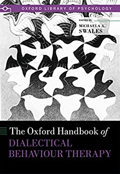 Descargar gratis The Oxford Handbook of Dialectical Behaviour Therapy (Oxford Library of Psychology) PDF
