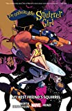 The Unbeatable Squirrel Girl Vol. 8: My Best Friend's Squirrel (The Unbeatable Squirrel Girl (2015-)) (English Edition)
