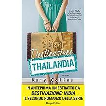 Destinazione: Thailandia (Lonely Hearts Travel Club Vol. 1) (Italian Edition)