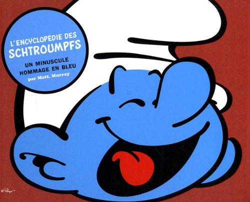 L'Encyclopédie des Schtroumpfs - tome 0 - Encyclopédie des Schtroumpfs