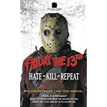 Hate Kill Repeat (Friday 13th)