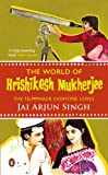 The World of Hrishikesh Mukherjee: The Film-Maker Everyone Loves