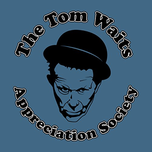 The Tom Waits Appreciation Society Men's Hooded Sweatshirt Indigo Blue