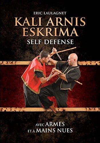 Kali arnis eskrima self defense par Eric Laulagnet