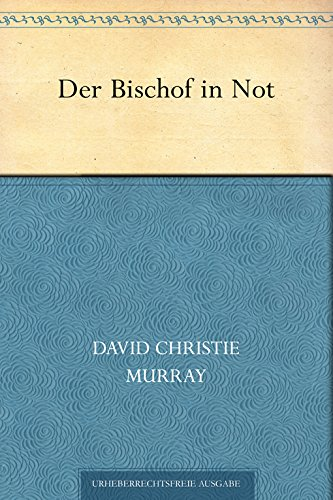 Der Bischof in Not