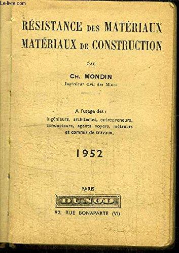 RESISTANCE DES MATERIAUX - MATERIAUX DE CONSTRUCTION