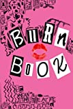 Burn Book: Lined Journal, Its Full Of Secrets - 6x9 inch, 150 pages, Matt Cover and H...