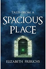 Tales from a Spacious Place by Elizabeth Frerichs (2012-11-20) Paperback