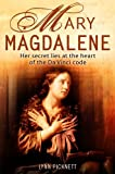 Mary Magdalene: Christianity's Hidden Goddess by Picknett, Lynn (2000) Paperback