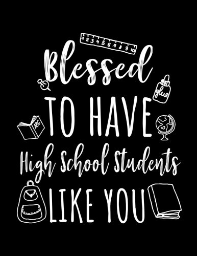 Blessed To Have High School Students Like You: High School Teacher Appreciation Doodle Sketch Book por Dartan Creations