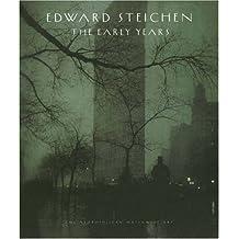 Edward Steichen: The Early Years