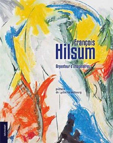François Hilsum, arpenteur d'imaginaires