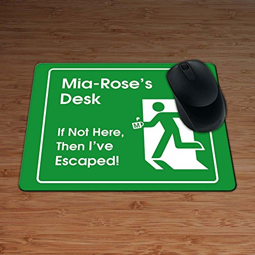 mia-roses-desk-if-not-here-then-ive-escaped-personalised-premium-mouse-mat-5mm-thick