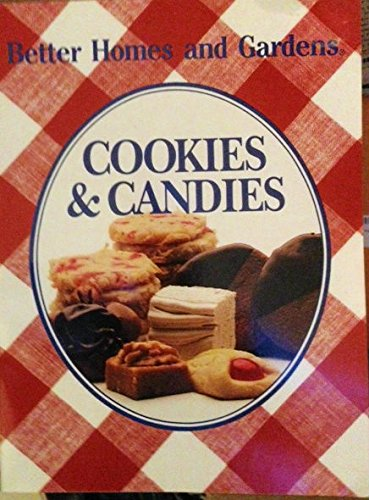 Better Homes and Gardens Cookies & Candies (And Better Gardens Cookies Homes)