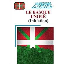 Le Basque unifié : Initiation (1 livre + coffret de 4 cassettes)