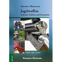 Jagdwaffen zwischen Tradition und Fortschritt: Modelle - Optik - Munition