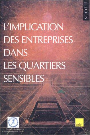 L'implication des Entreprises dans les quartiers sensibles par Comité d'information et de mobilisation pour l'emploi CIME