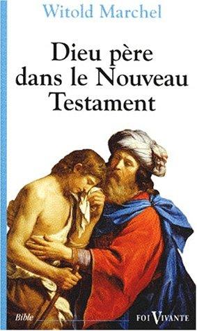 Dieu, père dans le Nouveau Testament