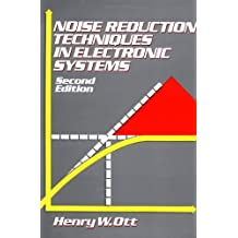 Noise Reduction Techniques in Electronic Systems