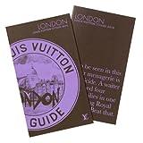 Louis Vuitton - Londres - City Guide 2010
