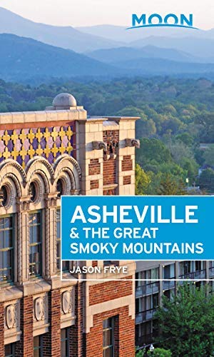 Moon Asheville & the Great Smoky Mountains (Travel Guide) (English Edition)
