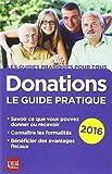 Telecharger Livres Donations Le guide pratique (PDF,EPUB,MOBI) gratuits en Francaise