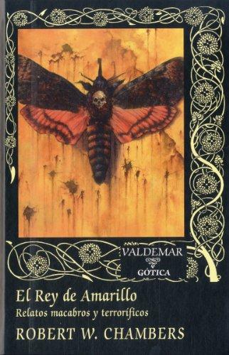 El Rey De Amarillo (Gótica) por Robert W. Chambers