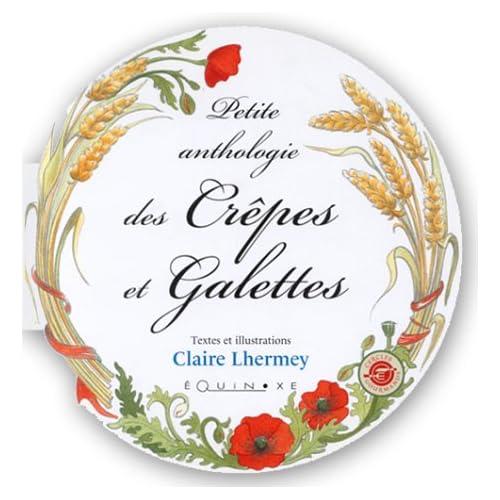 Petite anthologie des crêpes et galettes