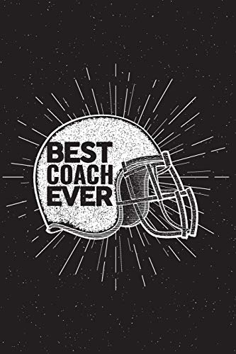 Best Coach Ever: Football Notebook For Coaches Gift V23 (Football Books for Kids) por Dartan Creations