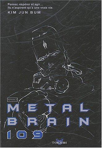 Metal Brain, tome 2 par Jun Bum