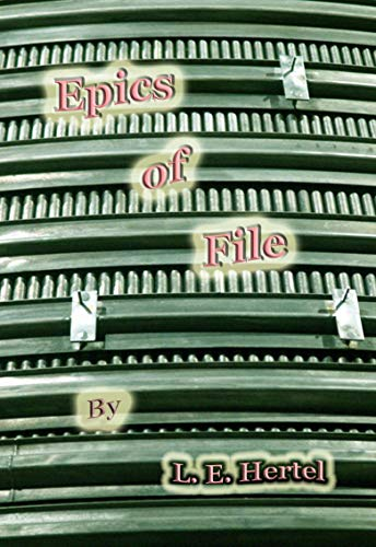 Epics of File: A Variety of Poems (English Edition) eBook: L.E. ...