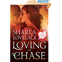 Loving the Chase (Heart Of The Storm Book 1)