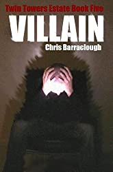 Villain (Twin Towers Estate British Crime Thrillers Book 5)