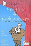 Petit théâtre des grands personnages, tome 5 - Prophètes et écrivains