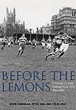 Before the Lemons: A History of Bath Football Club RFU 1865-1965