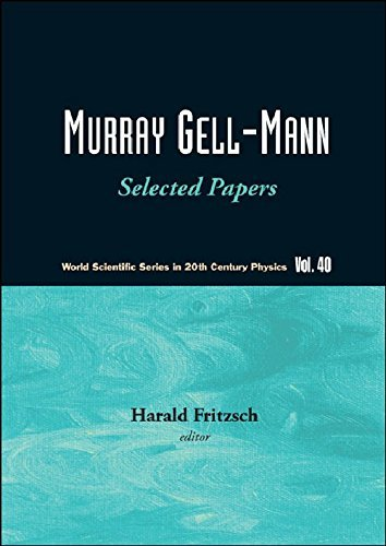Murray Gell-Mann - Selected Papers (World Scientific Series in 20th Century Physics) by Fritzsch Harald (2010-04-08)